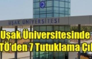 UŞAK ÜNİVERSİNDE Kİ FETÖ'CÜLERDEN 7 Sİ...