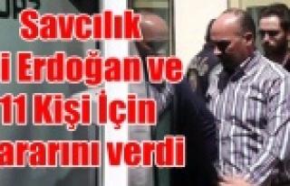 SAVCI ALİ ERDOĞAN VE 11 KİŞİ İÇİN KARARINI...