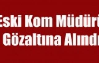UŞAKLI ESKİ KOM MÜDÜRÜ BYLOCK'TAN GÖZALTINA...