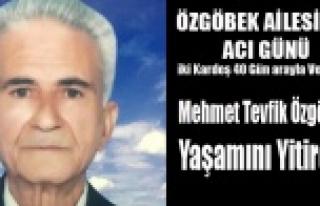 EMEKLİ ASTSUBAY MEHMET TEVFİK ÖZGÖBEK VEFAT ETTİ