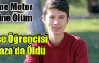 YİNE MOTOR KAZASI YİNE ÖLÜM