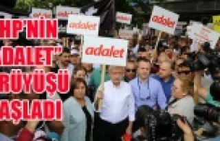 CHP LİDERİ KILIÇDAROĞLU'NUN ADALET YÜRÜYÜŞÜ...
