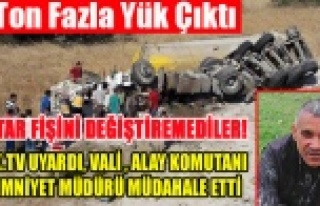 KANTAR FİŞİNİ DEĞİŞTİREMEDİLER, 17 TON FAZLA...