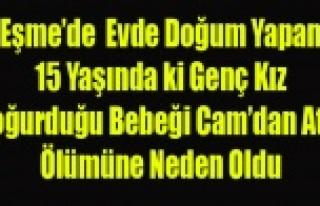 EŞME'DE 15 YAŞINDAKİ KIZ DOĞURDUĞU BEBEĞİ...