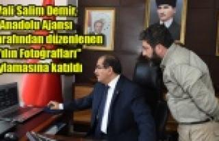 """Vali Salim Demir, (AA) tarafından düzenlenen """"Yılın..."""