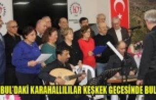 İSTANBUL'DAKİ KARAHALLILILAR KEŞKEK GECESİNDE...