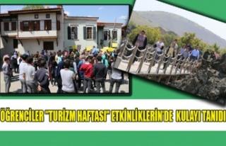 """ÖĞRENCİLER""""TURİZM HAFTASI"""" ETKİNLİKLERİN'DE..."""