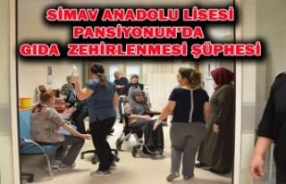 SİMAV ANADOLU LİSESİ PANSİYONUNDA GIDA ZEHİRLENMESİ...