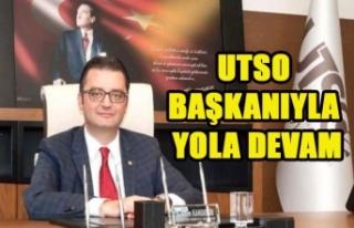 UTSO BAŞKANIYLA YOLA DEVAM