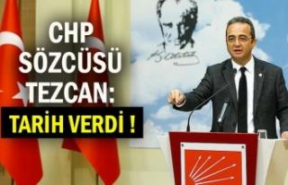 CHP SÖZCÜSÜ TEZCAN: TARİH VERDİ !