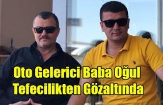 ÜNLÜ GALERİCİ BABA OĞUL TEFECİLİKTEN GÖZ ALTINA...