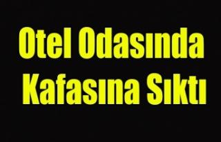 UŞAK'TA OTEL ODASINDA İNTİHAR