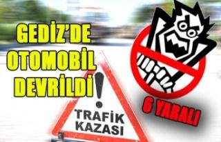Gediz'de Otomobil Devrildi: 6 Yaralı