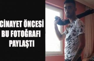 UŞAK'TA Kİ CİNAYETİN FAİLİ, CİNAYET ÖNCESİ...