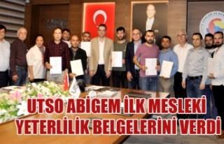 UTSO ABİGEM İLK MESLEKİ YETERLİLİK BELGELERİNİ...