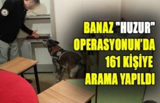 """Banaz """"huzur"""" operasyonun'da 161 kişiye..."""