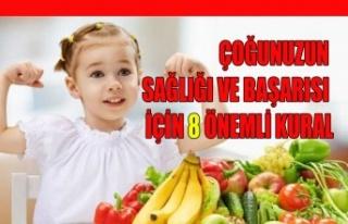 ÇOĞUNUZUN SAĞLIĞI VE BAŞARISI İÇİN 8 ÖNEMLİ...