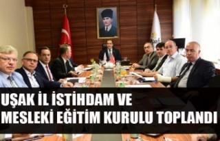 UŞAK İL İSTİHDAM VE MESLEKİ EĞİTİM KURULU...