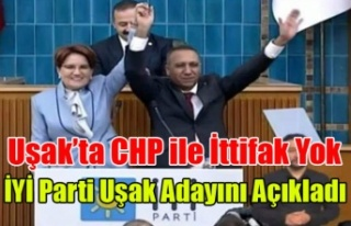 İYİ PARTİ UŞAK ADAYINI RESMEN AÇIKLADI UŞAK'TA...