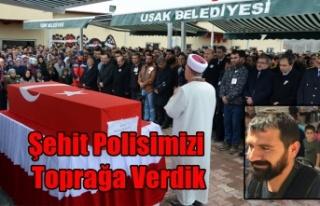 UŞAK ŞEHİT POLİS NAZIM TUNCER'İ SON YOLCULUĞUNA...
