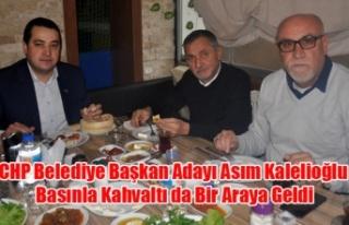 CHP BELEDİYE BAŞKAN ADAYI ASIM KALELİOÜLU BASINLA...