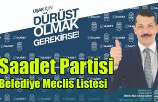 SAADET PARTİSİ BELEDİYE MECLİS ADAY LİSTESİNİ...