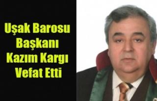 UŞAK BAROSU BAŞKANI AV. KAZIM KARGI KALP KRİZİ...