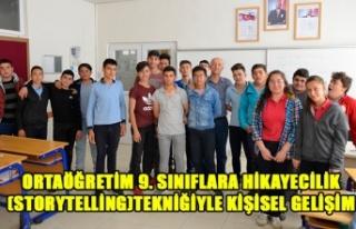 ORTAÖĞRETİM 9. SINIFLARA HİKAYECİLİK (STORYTELLİNG)TEKNİĞİYLE...