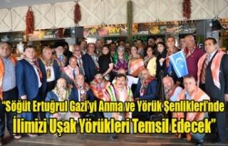 """""""Söğüt Ertuğrul Gazi'yi Anma ve Yörük Şenlikleri'nde..."""