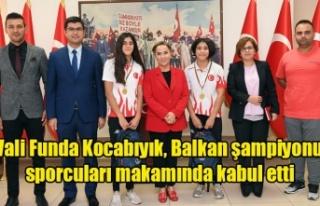 Vali Funda Kocabıyık, Balkan şampiyonu sporcuları...