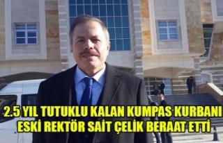 2.5 YIL TUTUKLU KALAN KUMPAS KURBANI ESKİ REKTÖR...