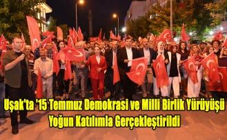 Uşak'ta '15 Temmuz Demokrasi ve Milli Birlik Yürüyüşü' yoğun katılımla gerçekleştirildi