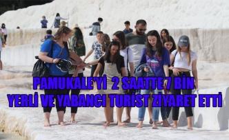 PAMUKALE'Yİ  2 SAATTE 7 BİN YERLİ VE YABANCI TURİST ZİYARET ETTİ