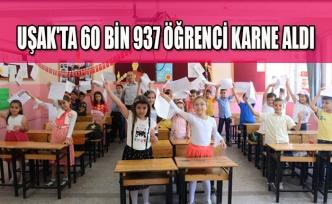 UŞAK'TA 60 BİN 937 ÖĞRENCİ KARNE ALDI