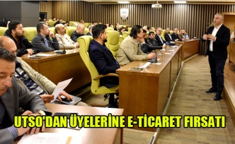 UTSO'DAN ÜYELERİNE E-TİCARET FIRSATI