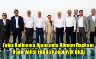 Zafer Kalkınma Ajansında dönem başkanı Vali Funda Kocabıyık oldu.