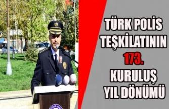 TÜRK POLİS TEŞKİLATININ 173. KURULUŞ YIL DÖNÜMÜ