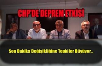 CHP'DE DEPREM ETKİSİ
