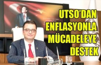 UTSO'DAN ENFLASYONLA MÜCADELEYE DESTEK