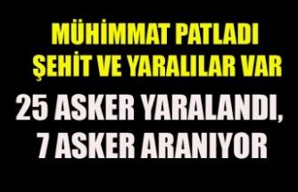 HAKKARİ'DEN ACI HABER 7 ASKER KAYIP 25 ASKER YARALI