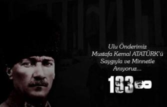 ULU ÖNDERİMİZ MUSTAFA KEMAL ATATÜRK'Ü SAYGI VE MİNNETLE ANIYORUZ...