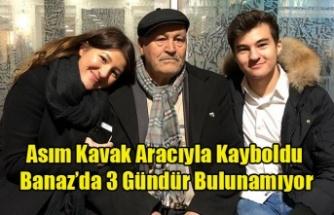 BANAZ DA KAYBOLAN ASIM KAVAK'DAN 3 GÜNDÜR HABER ALINAMIYOR