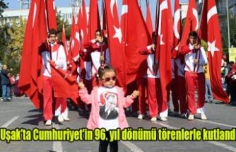 Uşak'ta Cumhuriyet'in 96. yıl dönümü törenlerle kutlandı