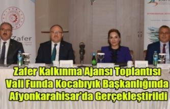 Zafer Kalkınma Ajansı Toplantısı Vali Funda Kocabıyık Başkanlığında Afyonkarahisar'da Gerçekleştirildi.