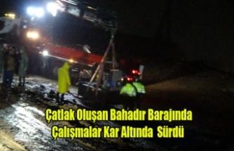 Çatlak Oluşan Bahadır Barajında Çalışmalar Kar Altında Sürdü