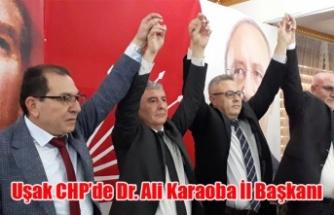 CHP UŞAK İL BAŞKANLIĞINA DR. ALİ KARAOBA SEÇİLDİ