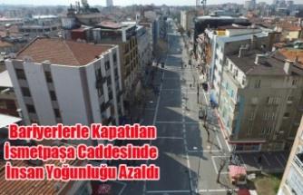 Uşak'ta Bariyerlerle Kapatılan İsmetpaşa Caddesinde İnsan Yoğunluğu Azaldı