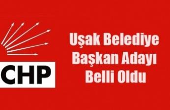 CHP UŞAK VE EŞME ADAYI BELLİ OLDU