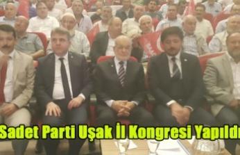 SAADET PARTİSİ UŞAK İL KONGRESİ YAPILDI