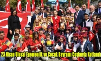 23 Nisan Ulusal Egemenlik ve Çocuk Bayramı Coşkuyla Kutlandı